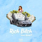 Rich Bitch by Bell Mendes
