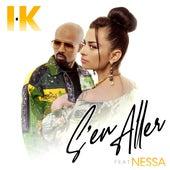 S'en aller (feat. Nessa) de IK TLF