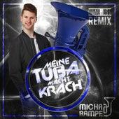 Meine Tuba macht Krach (Dual Xess Radio Edit) von Micha von der Rampe