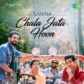 Chala Jata Hoon - Single by Sanam