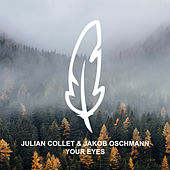 Your Eyes von Julian Collet
