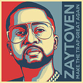 Make America Trap Again de Zaytoven