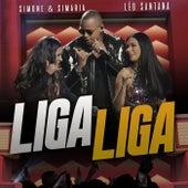 Liga Liga (Ao Vivo) de Simone & Simaria