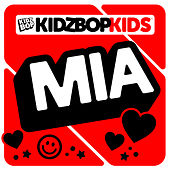 MIA by KIDZ BOP Kids