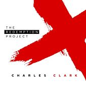 The Redemption Project by Charles Clark