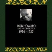 1936-1937 (HD Remastered) by Bob Howard