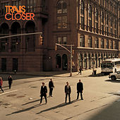 Closer by Travis