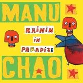 Rainin In Paradize de Manu Chao