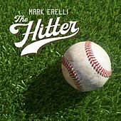 The Hitter by Mark Erelli