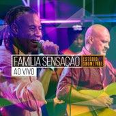 Família Sensação no Estúdio Showlivre (Ao Vivo) by Grupo Sensação