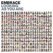 Looking As You Are by Embrace
