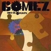 How We Operate de Gomez