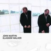 Glasgow Walker de John Martyn