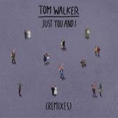 Just You and I (Remixes) de Tom Walker