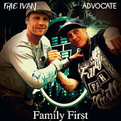 Family First de Irie Ivan