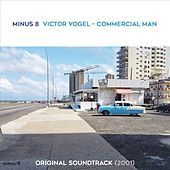 Viktor Vogel - Commercial Man (2001) (Original Motion Picture Soundtrack) by Minus 8