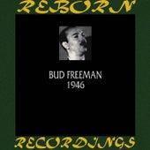 1946 (HD Remastered) by Bud Freeman