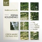 Fenêtre sur le jardín, Czech Music for Piano Solo de Ksenia Kouzmenko