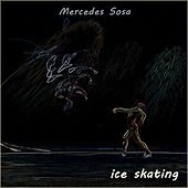 Ice Skating by Mercedes Sosa