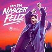 Pro Dia Nascer Feliz de Paulo Ricardo