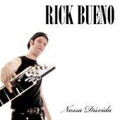 Nossa Dúvida de Rick Bueno