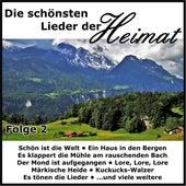 Die schönsten Lieder der Heimat, Folge 2 von Various Artists
