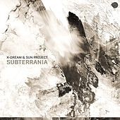 Subterrania by X-Dream