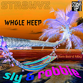 Whole Heep (Tom Baird Mix) by Str8wyz