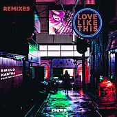 Love Like This (Remixes) by Sm1lo