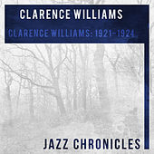 Clarence Williams: 1921-1924 (Live) by Clarence Williams