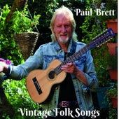 Vintage Folk Songs by Paul Brett