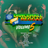 Dancehall Reggae Top 10, Vol.5 by Various Artists