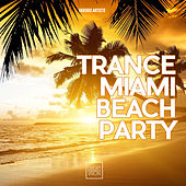 Trance Miami Beach Party de Various