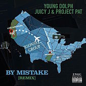 By Mistake (Remix) [feat. Juicy J & Project Pat) de Young Dolph