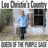 Queen of the Purple Sage by Lou Christie