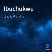 Ibuchukwu by Jay Keys