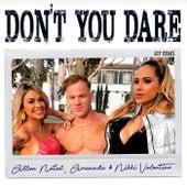 Don't You Dare (GSP Remix) de Allan Natal, Amannda, Nikki Valentine