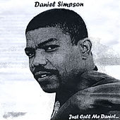 Just Call Me Daniel... de Daniel Simpson