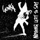 Nothing Left to Say by Gunka