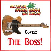 Roger Hurricane Wilson Covers the Boss! de Roger Hurricane Wilson