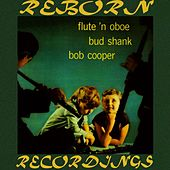 Flute and Oboe of Bud Shank and Bob Cooper (HD Remastered) by Bob Cooper