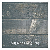 Sing Me a Swing Song de Various Artists