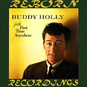 For the First Time Anywhere (HD Remastered) de Buddy Holly