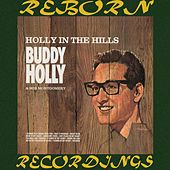 Holly in the Hills (HD Remastered) de Buddy Holly