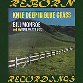 Knee Deep in Bluegrass (HD Remastered) de Bill Monroe