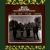 Live at the Haig (HD Remastered) de Bud Shank