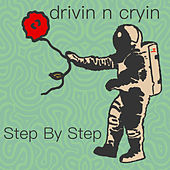 Step by Step by Drivin' N' Cryin'