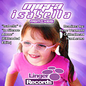 Isabella Remixes by La Migra