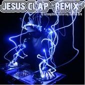 Jesus Clap Remix by DJ Intangibles