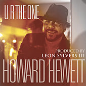 U R the One de Howard Hewett